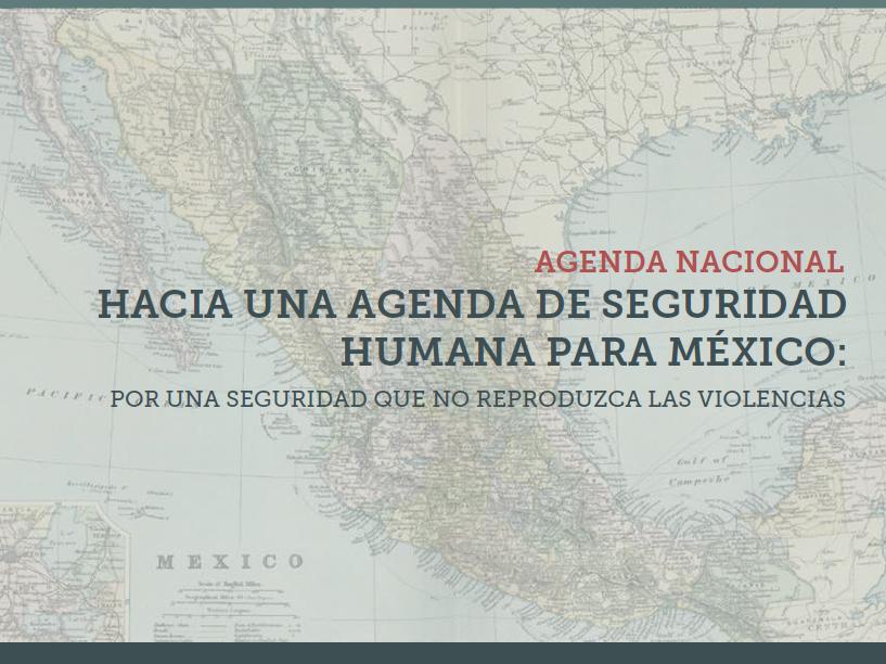 Agendas de Seguridad Humana-México