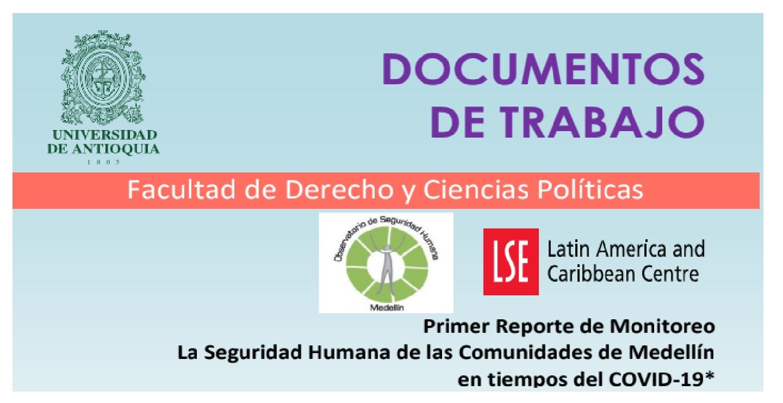 Primer Reporte de Monitoreo La Seguridad Humana de las Comunidades de Medellín en tiempos del COVID-19